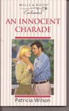 An Innocent Charade by Patricia Wilson