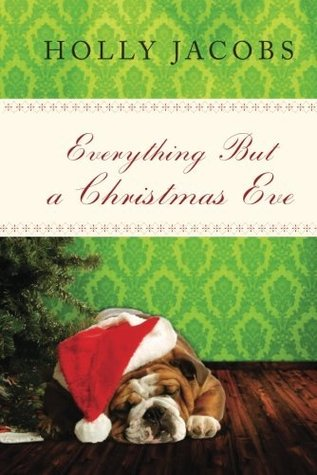 Everything But a Christmas Eve (Everything But...Series, #4)