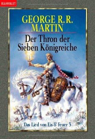 Der Thron der Sieben Königreiche (A Song of Ice and Fire #2, Part 1 of 2)