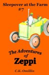 Sleepover at the Farm (The Adventures of Zeppi, #7)