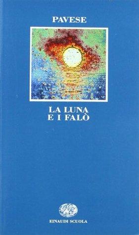 La luna e i falò by Cesare Pavese