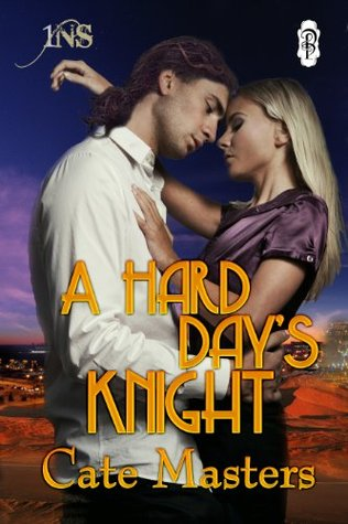 A Hard Day's Knight (1 Night Stand Series)