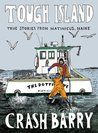 Tough Island - True Stories from Matinicus, Maine