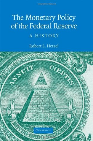The Monetary Policy of the Federal Reserve (Studies in Macroeconomic History)