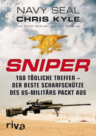 Sniper: 160 tödliche Treffer - Der beste Scharfschütze des US-Militärs packt aus