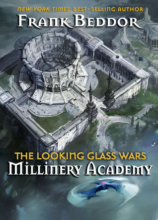 The Looking Glass Wars: Millinery Academy