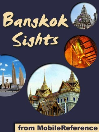 Bangkok Sights: a travel guide to the top 25 attractions in Bangkok, Thailand