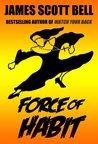 Force of Habit (Force of Habit #1)