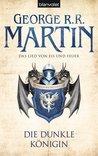 Die dunkle Königin by George R.R. Martin