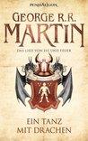 Ein Tanz mit Drachen by George R.R. Martin