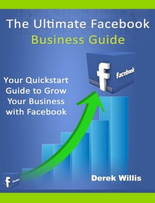 Ultimate Facebook Business Guide: Facebook Marketing / Advertising Guide Book for Small Business Owners and Entrepreneurs