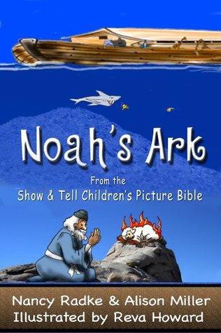 Noah's Ark, Children's Picture Bible Stories