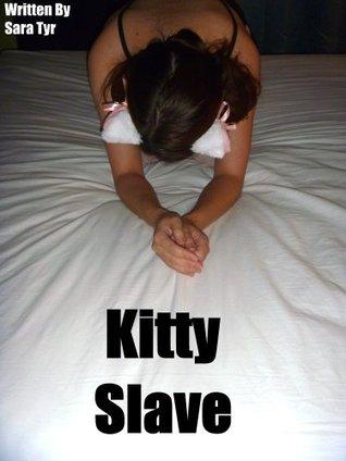 Kitty Slave