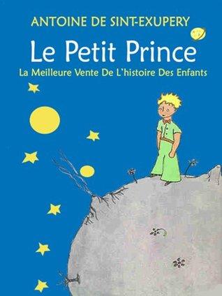 Le Petit Prince: la meilleure vente de l'histoire des enfants