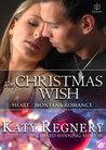 The Christmas Wish by Katy Regnery