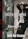 Truth Seekers (Doubt Trilogy (Novella))