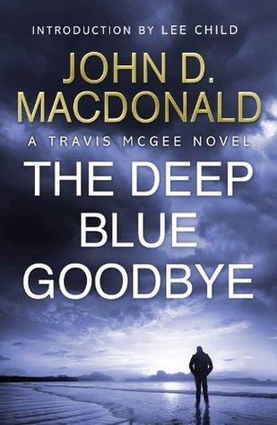 The Deep Blue Goodbye (Travis McGee, #1)