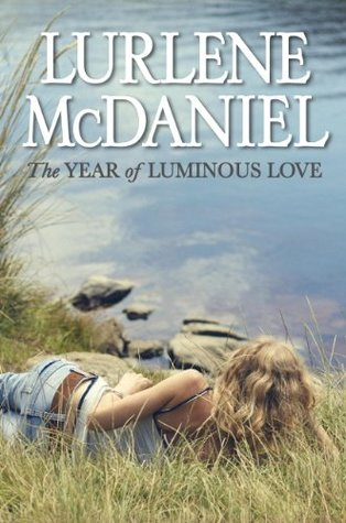 The Year of Luminous Love(The Year 1)