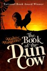 Book cover for The Book of the Dun Cow (Chauntecleer the Rooster, #1)