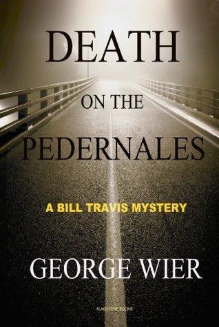 Death on the Pedernales
