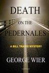 Death on the Pedernales (Bill Travis Mysteries #5)