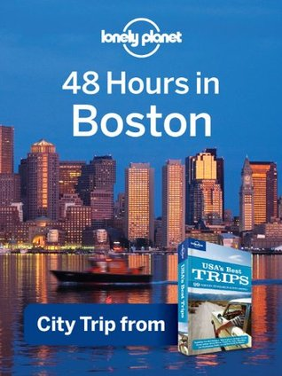 48 hours in boston city trip from usa s best trips travel guide by rh goodreads com Book Tour Woman with Book