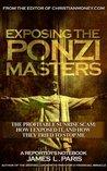Exposing The Ponzi Masters - The Profitable Sunrise Scam by James L. Paris