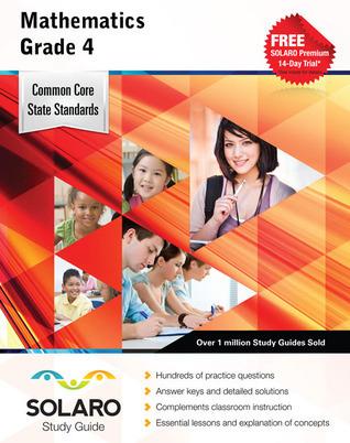 Common Core Mathematics Grade 4: SOLARO Study Guide