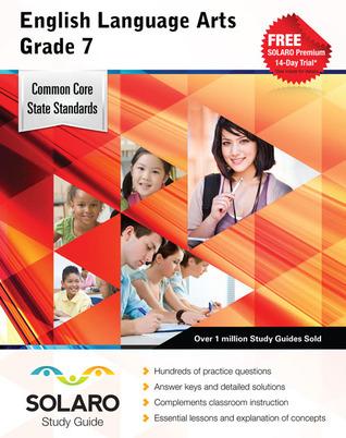 Common Core English Language Arts Grade 7: SOLARO Study Guide