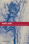 Wabi Sabi: The Ja...