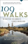 109 Walks in British Columbia's Lower Mainland by Mary Macaree