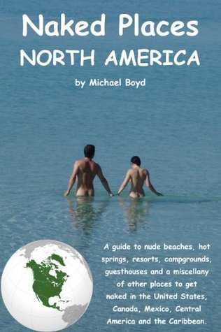Naked Places, North America