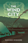 The Wind City by Summer Wigmore
