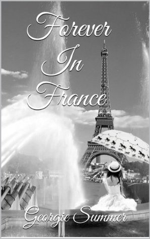 Forever In France by Georgie Summer