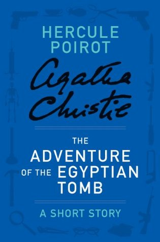 The Adventure of the Egyptian Tomb: A Short Story (Hercule Poirot Mysteries)