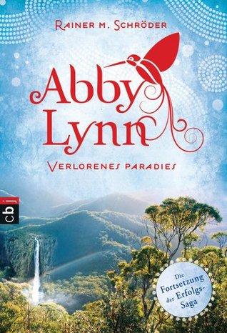 Verlorenes Paradies (Abby Lynn, #5)