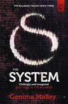 The System (Killables, #3)