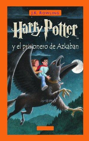 Harry Potter y el prisionero de Azkaban (Libro 3)