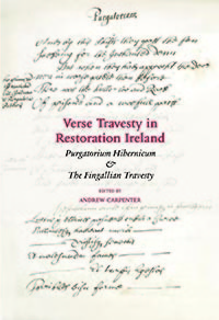 Verse Travesty in Restoration Ireland: 'Purgatorium Hibernicum', with 'The Fingallian Travesty'