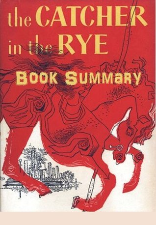 Catcher In the Rye Book Summary