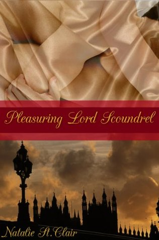 Pleasuring Lord Scoundrel