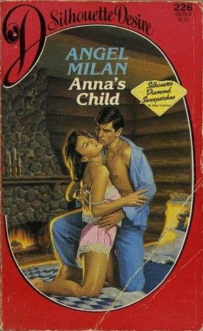 Anna's Child (Silhouette Desire, No 226)