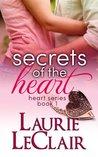 Secrets of the Heart (Heart Romance, #1)