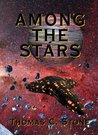 Among The Stars (Harry Irons, #4)