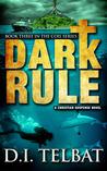 Dark Rule (COIL, #3)