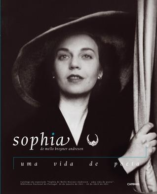 Sophia de Mello Breyner Andresen: uma vida de poeta