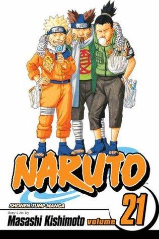 Naruto, Vol. 21: Pursuit (Naruto Graphic Novel)