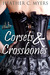Corsets & Crossbones by Heather C. Myers