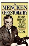 Book cover for Mencken Chrestomathy