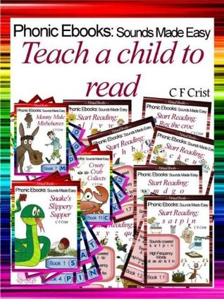 Teach A Child To Read (Phonic Ebooks: Sounds Made Easy (A Guide To Children's Reading))